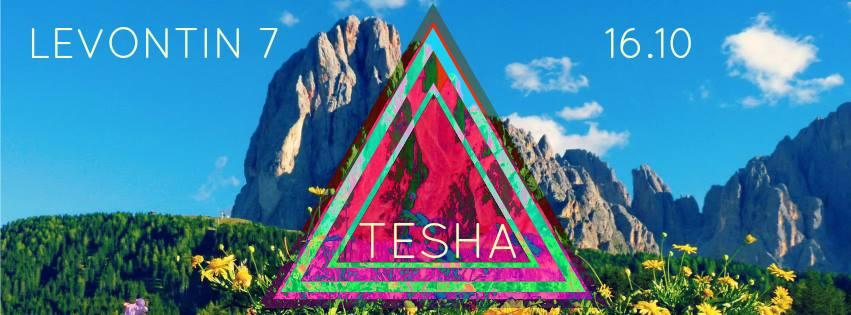 Tesha Live at Levontin7!
