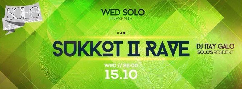 Solo Sukkot Rave 2!