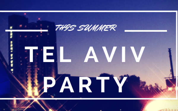 Tel Aviv Parties 12-07 to 19-07