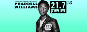 Pharell Williams in Israel