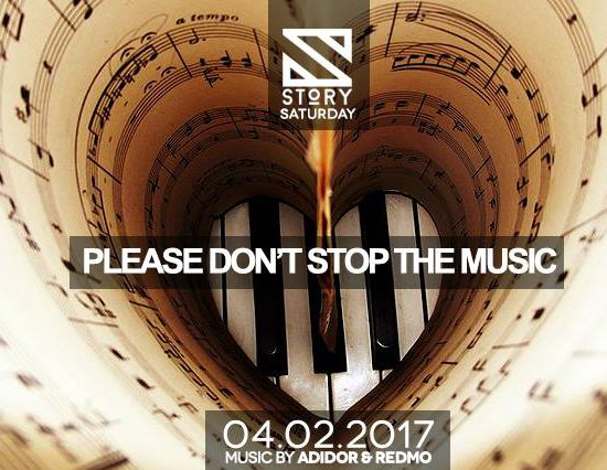 Saturday Story – Please Don't Stop The Music